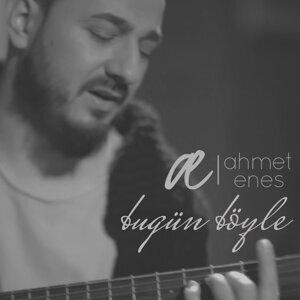 Ahmet Enes 歌手頭像