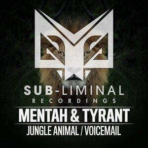 Mentah & Tyrant 歌手頭像