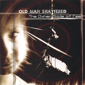 Old Man Shattered 歌手頭像