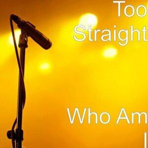 Too Straight 歌手頭像