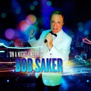 Bob Saker 歌手頭像