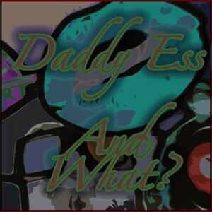 Daddy Ess 歌手頭像