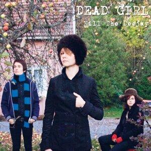 Dead Girl 歌手頭像