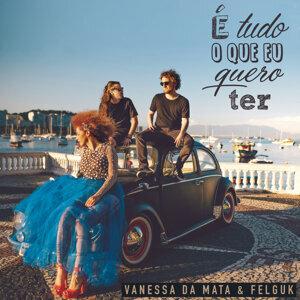 Vanessa Da Mata, Felguk 歌手頭像