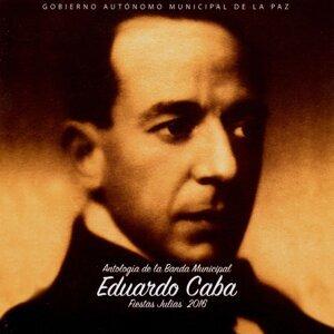 """Banda Municipal """"Eduardo Caba"""" 歌手頭像"""