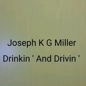 Joseph K G Miller 歌手頭像