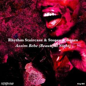 Rhythm Staircase, Stones, Bones 歌手頭像