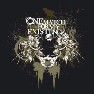 One Match For My Existence 歌手頭像