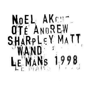Noël Akchoté, Andrew Sharpley, Matt Wand 歌手頭像
