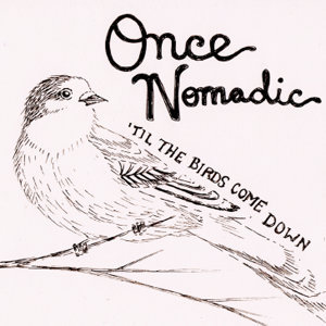 Once Nomadic 歌手頭像