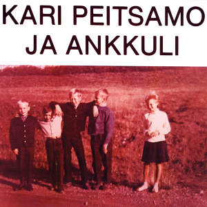 Kari Peitsamo ja Ankkuli 歌手頭像