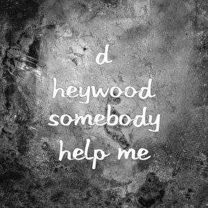D Heywood 歌手頭像
