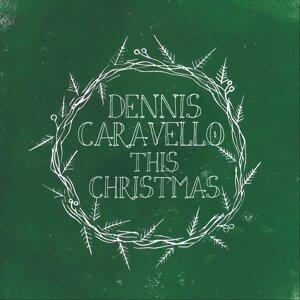Dennis Caravello 歌手頭像