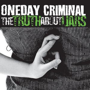 Oneday Criminal 歌手頭像