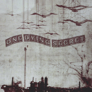 One Dying Secret 歌手頭像