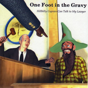 One Foot in the Gravy 歌手頭像