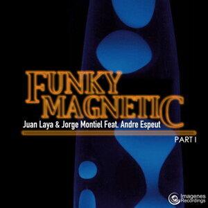 Juan Laya, Jorge Montiel, Andre Espeut, Funky Magnetic 歌手頭像