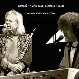 Tamás Somló feat. Tibor Bornai 歌手頭像