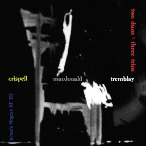 Marilyn Crispell, Raymond MacDonald, Pierre Alexandre Tremblay 歌手頭像