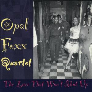 Opal Foxx Quartet 歌手頭像