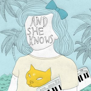 And She Knows 歌手頭像