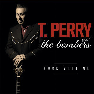 T. Perry and The Bombers 歌手頭像