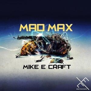 Mike E Craft 歌手頭像