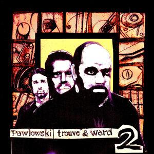 Craig Ward, Rudy Trouvé, Mauro Pawlowski 歌手頭像