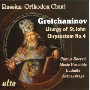 Cantus Sacred Music Ensemble; Ludmila Arshavskaya; Priest Fathers Alexei Godunov & Alexander Korotsky 歌手頭像