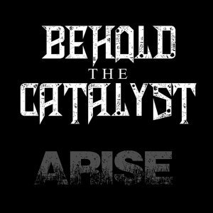 Behold the Catalyst 歌手頭像