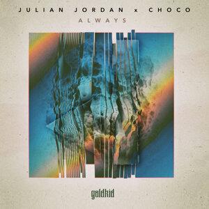 Julian Jordan, CHOCO 歌手頭像