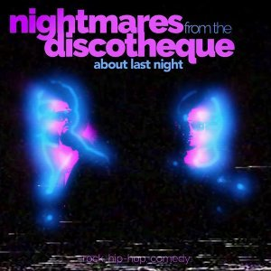 Nightmares from the Discotheque 歌手頭像