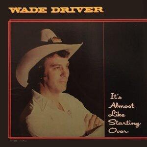 Wade Driver 歌手頭像