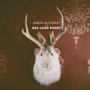 Aaron McCloskey, Aka Laser Bunny 歌手頭像