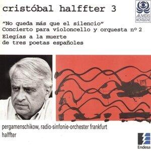 Boris Pergamenschikow, Cristóbal Halffter, Radio Sinfonie Orchester Frankfurt 歌手頭像