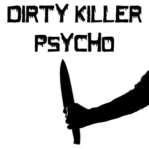 Dirty Killer 歌手頭像