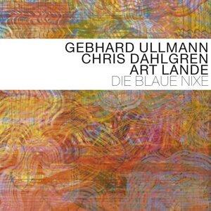Gebhard Ullmann - Chris Dahlgren - Art Lande 歌手頭像