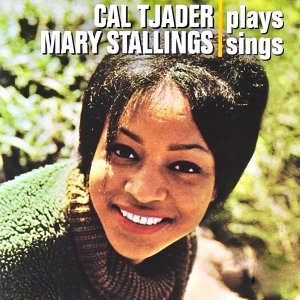 Mary Stallings, Cal Tjader 歌手頭像