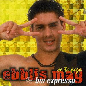 Ebblis May y BM Expresso 歌手頭像