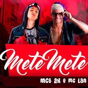 MC 2K & MC Lan 歌手頭像