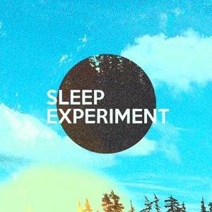 Sleep Experiment 歌手頭像