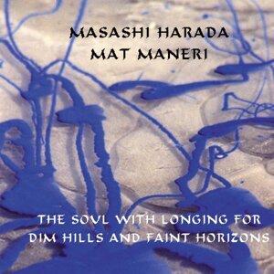 Masashi Harada, Mat Maneri 歌手頭像