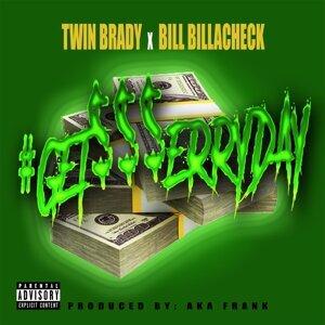 Twin Brady, Bill Billacheck 歌手頭像