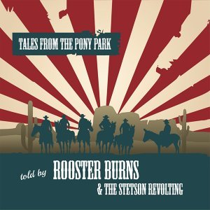 Rooster Burns and the Stetson Revolting 歌手頭像