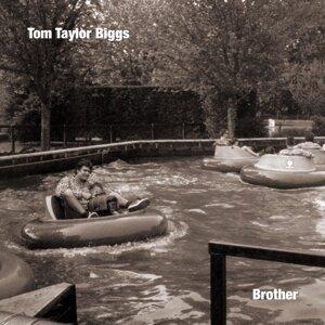 Tom Taylor Biggs 歌手頭像