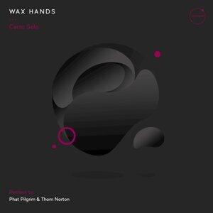Wax Hands 歌手頭像