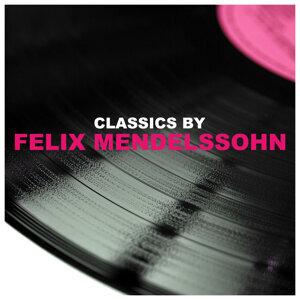 Felix Mendelssohn (費利克斯•孟德爾頌)