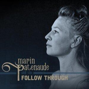 Marin Patenaude, The Follow Through 歌手頭像