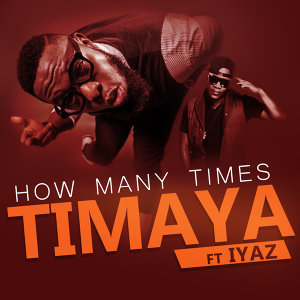 Timaya feat. Iyaz 歌手頭像