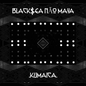Black$ea Não Maya 歌手頭像